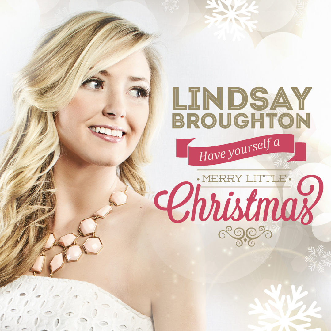 Lindsay Broughton – Have Yourself a Merry Little Christmas