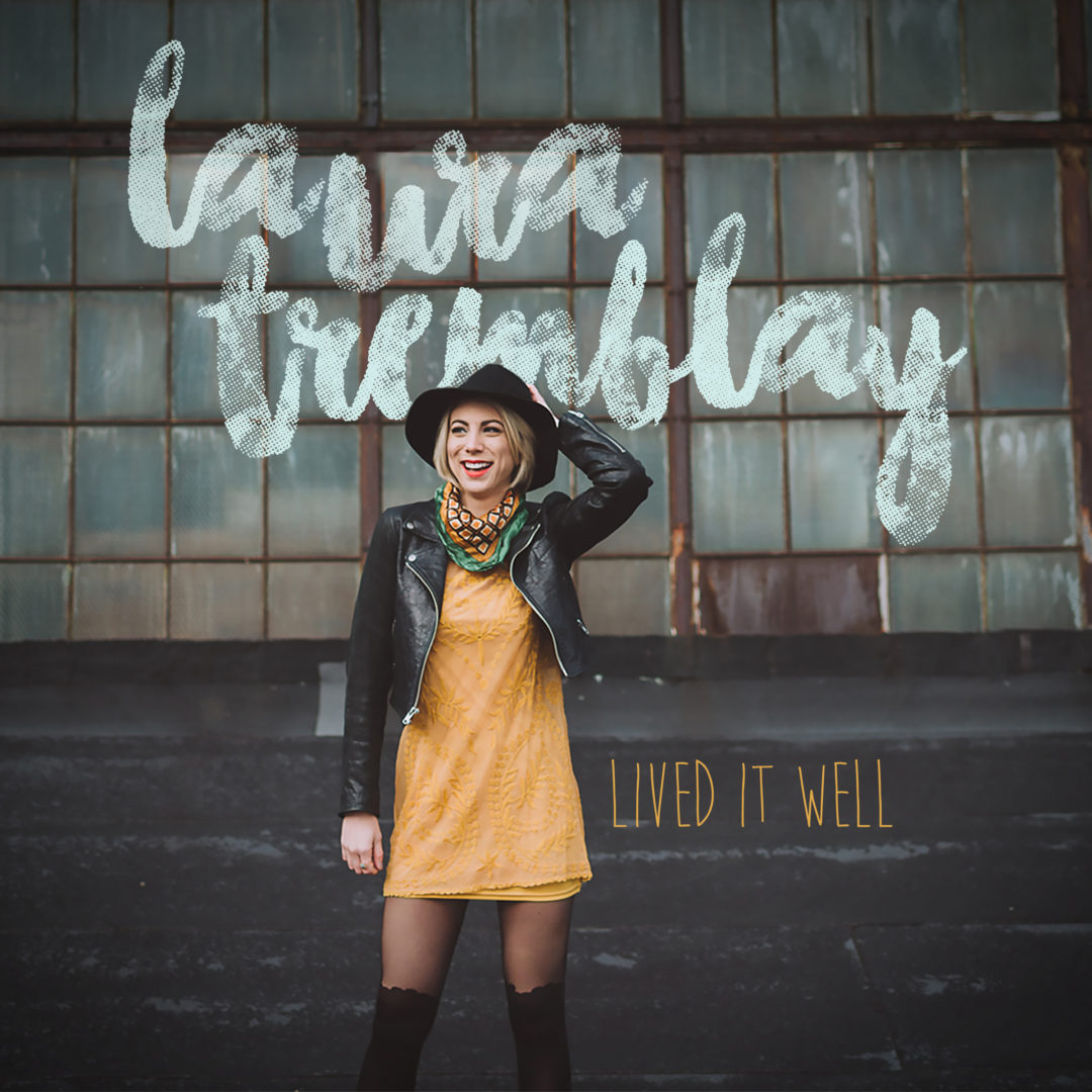 Laura Tremblay Lived It Well itunes Cover