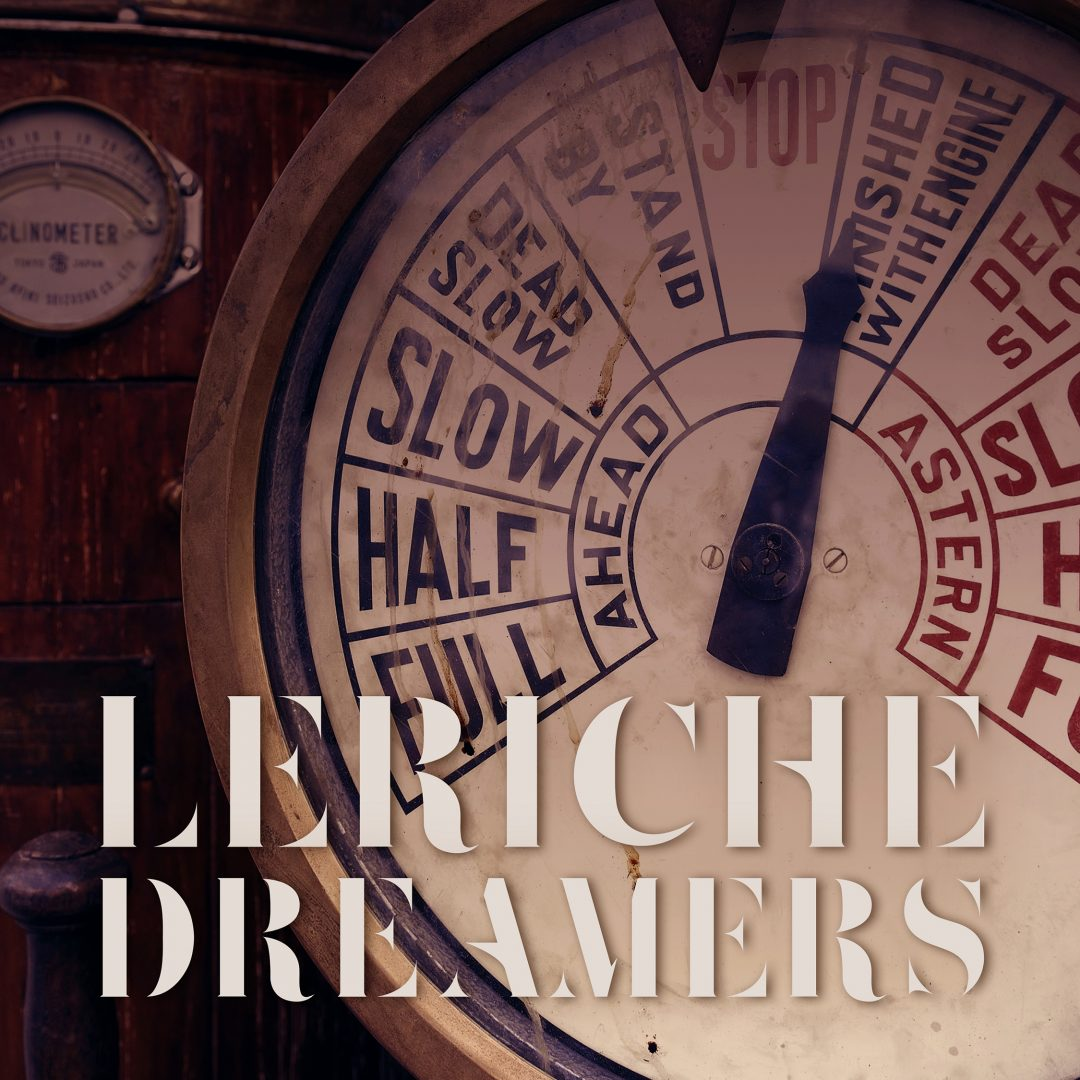 LeRiche – Dreamers – Single Cover