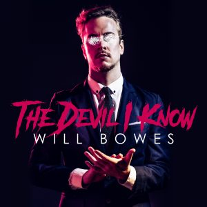 Will Bowes – The Devil I Know