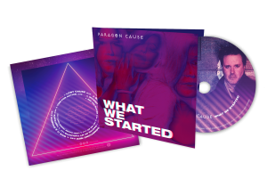 Paragon Cause – What We Started (CD)