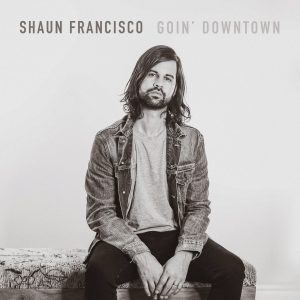 Shaun Francisco – Goin' Downtown